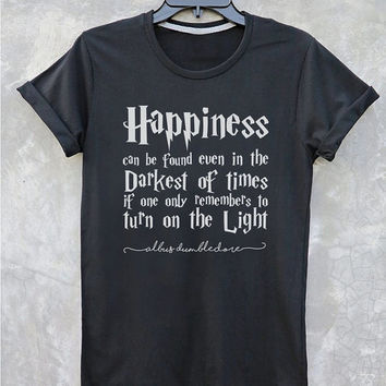 Harry Potter shirt Happiness Can be Found  Harry Potter Quotes Harry Potter Shirt Albus Dumbledore Quotes Typography Tshirt Vintage Style