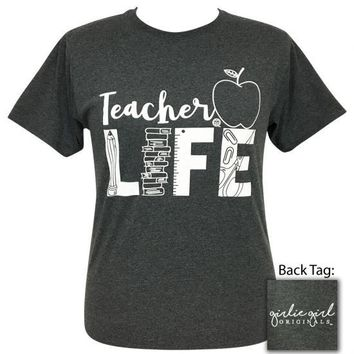 Girlie Girl Originals Teacher Life T-Shirt