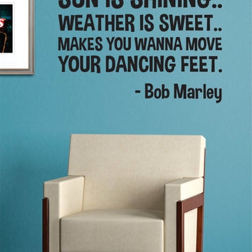 Bob Marley Sun is Shining Decal Quote Sticker Wall Vinyl Art Decor