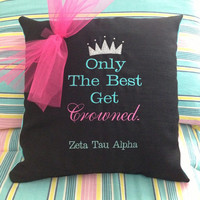 Zeta Tau Alpha Only The Best Get Crowned by PutSomeGreekOnIt