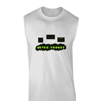 Never Forget Retro 80's Funny Muscle Shirt by TooLoud