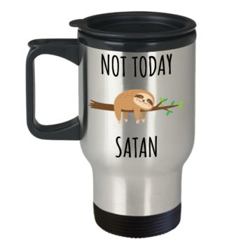 Sloth Hugging Mug Not Today Satan Funny Sloths Stainless Steel Insulated Travel Coffee Cup