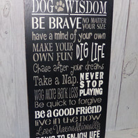 Dog Wisdom-Dog Rules Sign-Pet Lover-Painted Wood Sign-Typography-Custom Colors