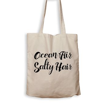 Ocean Air Salty Hair - Tote Bag