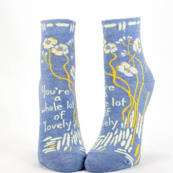 You're A Whole Lot of Lovely -- Socks