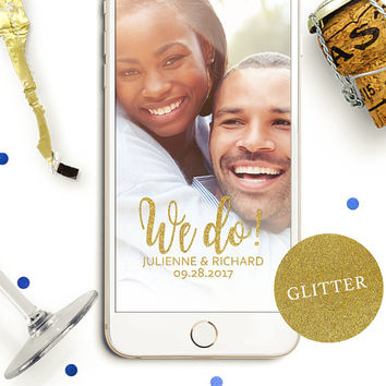 Snapchat Geofilter for Engagement Party-Gold Foil We Do Engagement Party Snapchat Filter-Personalized Glitter Snapchat Filter-Custom Filter