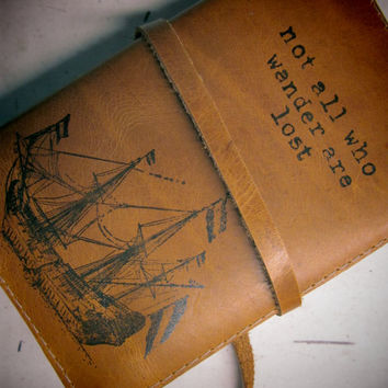 Leather journal or sketchbook featuring ship and not all who wander are lost with free personalization