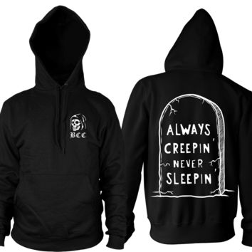 Always Creepin' - Hooded Pullover Sweater | Black Craft