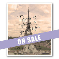 2014 Calendar - Eiffel Tower - Paris Calendar - France Wall Calendar - Travel Photography - Paris is always a good idea - Jewel Case - Gift