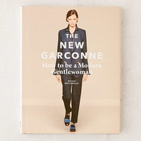 The New Garconne: How To Be A Modern Gentlewoman By Navaz Batliwalla - Urban Outfitters