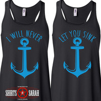 Best Friends Shirt Tanks - Tank Tops Nautical Anchor Never Let You Sink Women's Shirts Racerback