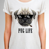 Pug Life Shirt, Pug Life T Shirt, Pug Women Shirt, Pug Men T Shirt, Pug Gift, Dog Lover gift, Gift for Dog lover, Pug Life, Dog Clothing