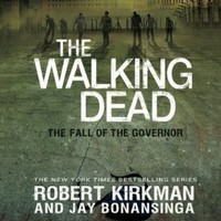 The Fall of the Governor: The Walking Dead, Book 3