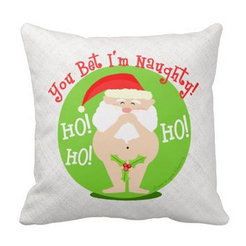 Funny Christmas Naughty Santa Holiday Pillow