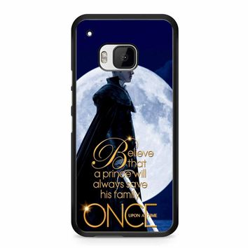 Once Upon A Time Believe A Prince HTC M9 Case