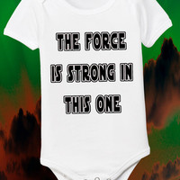 The Force is Strong in This One Baby Star Wars Design Little Boys Tee Kids Clothes Toddler T Shirt 6 12 18 24 Month 2T 3T 4T Youth S M L XL
