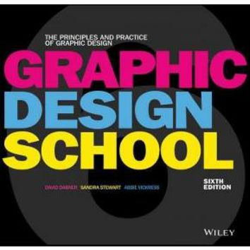 Graphic Design School : The Principles and Practice of Graphic Design (Paperback) (David Dabner & Sandra