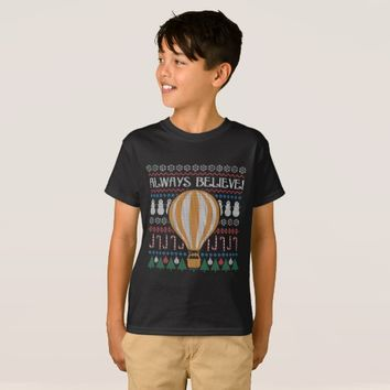 Ugly Steampuk Christmas Always Believe T-Shirt