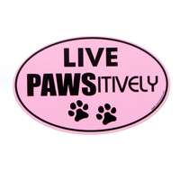 Live Pawsitively Car Magnet