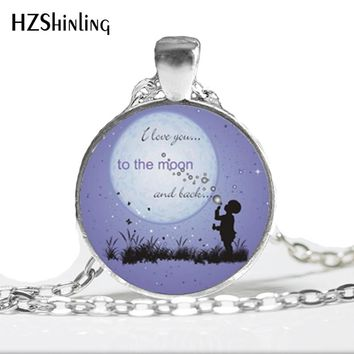 NS-00363 New Fashion Quote Necklaces Pendant I Love You to the Moon and Back Pendant Glass Dome Necklace HZ1