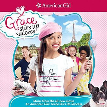 Various Artists - American Girl: Grace Stirs Up Success