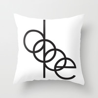 DOPE Throw Pillow by Rui Faria