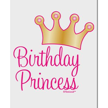 "Birthday Princess - Tiara Aluminum 8 x 12"" Sign by TooLoud"