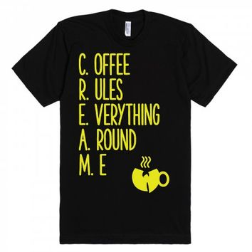 Coffee Rules Everything Around Me Wu-Tang Clan