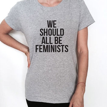 we should all be feminists tshirt tees women ladies girl feminism slogan hipster