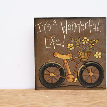 Wood Sign Bicycle Art Wooden Sign Country Home Decor Hand Painted Wood Sign It's A Wonderful Life Wood Block Sign Country Rustic Home Decor