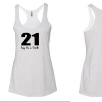 21 tank top / buy me a drink tank top / birthday tank top / buy me a shot tank top / 21st birthday shirt / party shirt / martini shirt