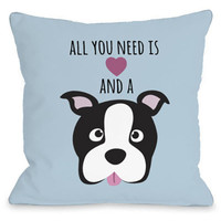 """All You Need Is Love And A Dog"" Outdoor Throw Pillow by OneBellaCasa, 16""x16"""