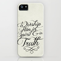 John 4:24 Spirit and Truth iPhone & iPod Case by Pocket Fuel