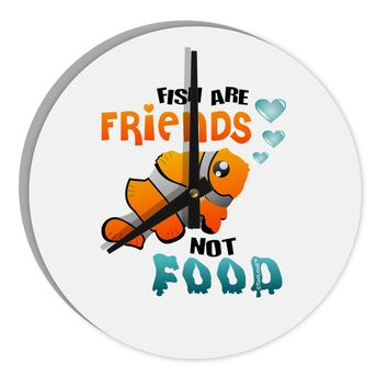"""Fish Are Friends Not Food 8"""" Round Wall Clock"""