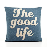 THE GOOD LIFE 16 x 16 Recycled Felt Applique by alexandraferguson