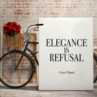 Elegance is Refusal Fashion Print, Fashion Decor, Dorm decor, Fashion art, wall art quote, printable quotes, typographic print
