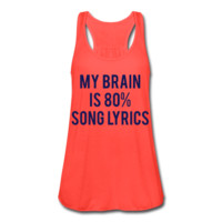 NAVY BLUE PRINT! My Brain Is 80% Song Lyrics, Women's Flowy Tank Top by Bella