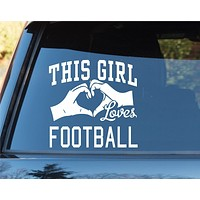 This Girl Loves Football Decal Sticker Car Window Truck Laptop
