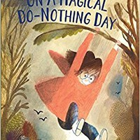 On a Magical Do-Nothing Day Hardcover – September 12, 2017