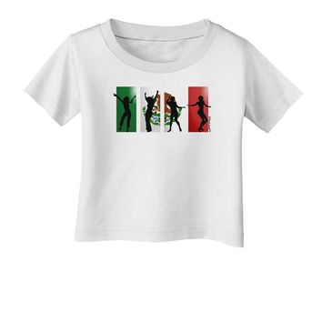Mexican Flag - Dancing Silhouettes Infant T-Shirt by TooLoud