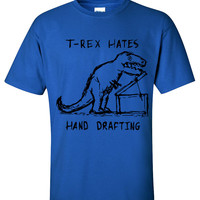 Architecture T-Rex Hates Hand Drafting T shirt