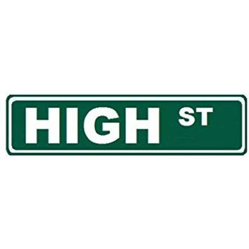 "High Street Custom Street Sign 6x24"" Novelty Sign Home Decor Novelty Humor Motivation Funny Sign Party Great Gift"