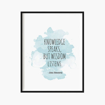 print Jimi Hendrix Inspirational quote Watercolor art Wisdom quotes Motivational Print Quote art Holiday Gifts Typographic Modern print xmas