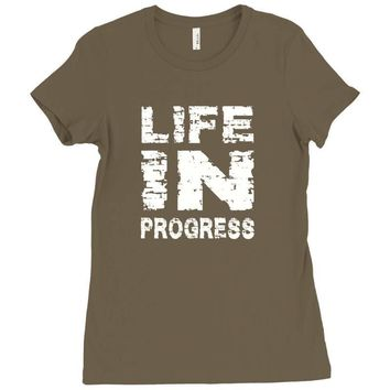 LIFE IN PROGRESS Ladies Fitted T-Shirt