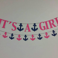 Anchor Banner, It's a Girl Anchor Banner, Anchor theme baby shower, Anchor Baby Shower, Anchor Shower, Girl Baby Shower