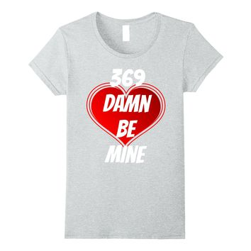 Be Mine Valentines Day Rap Hip Hop Funny T Shirt