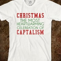 Supermarket: CHRISTMAS THE MOST HEARTWARMING CELEBRATION  OF CAPITALISM from Glamfoxx Shirts