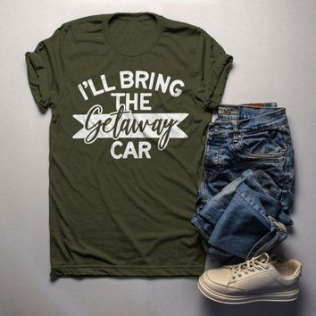 Men's Matching Party T Shirts Bachelor Party TShirt Best Friends Bring The Getaway Car Tee