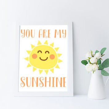 You Are My Sunshine Nursery Printable, Kawaii Sun, Instant Download, Inspirational Quote Print, Kids Room Wall Art