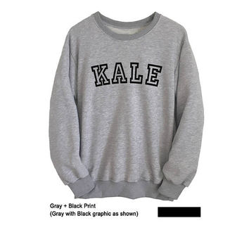 KALE  Sweatshirt Tumblr Vegan Kale Shirt Mens Crewneck Sweatshirt Women Tops greys anatomy sweatshirt moletom do tumblr Tops